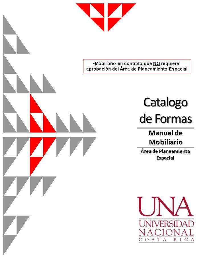 Manual de Mobiliario Catalogo de Formas Área de Planeamiento Espacial Mobiliario en contrato que NO requiere aprobación del Área de Planeamiento Espac