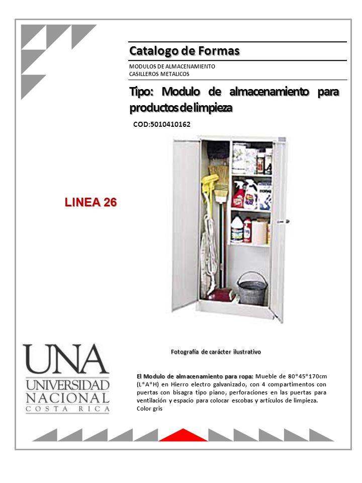 MODULOS DE ALMACENAMIENTO CASILLEROS METALICOS Catalogo de Formas Tipo: Modulo de almacenamiento para productos de limpieza COD:5010410162 El Modulo d