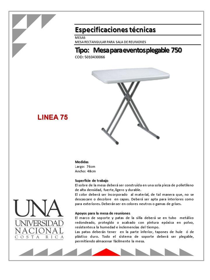 Medidas Largo: 76cm Ancho: 48cm Superficie de trabajo El sobre de la mesa deberá ser construida en una sola pieza de polietileno de alta densidad, fue