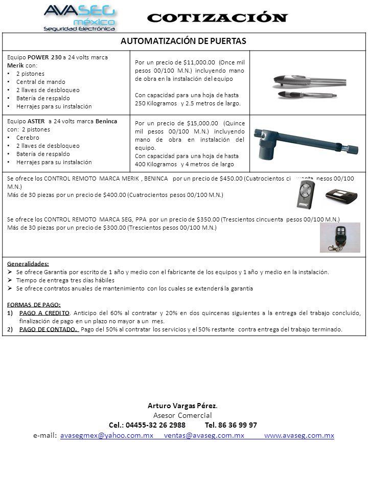 AUTOMATIZACIÓN DE PUERTAS Equipo POWER 230 a 24 volts marca Merik con: 2 pistones Central de mando 2 llaves de desbloqueo Batería de respaldo Herrajes