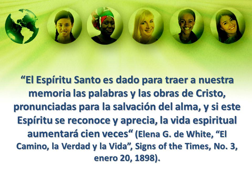 El Espíritu Santo es dado para traer a nuestra memoria las palabras y las obras de Cristo, pronunciadas para la salvación del alma, y si este Espíritu
