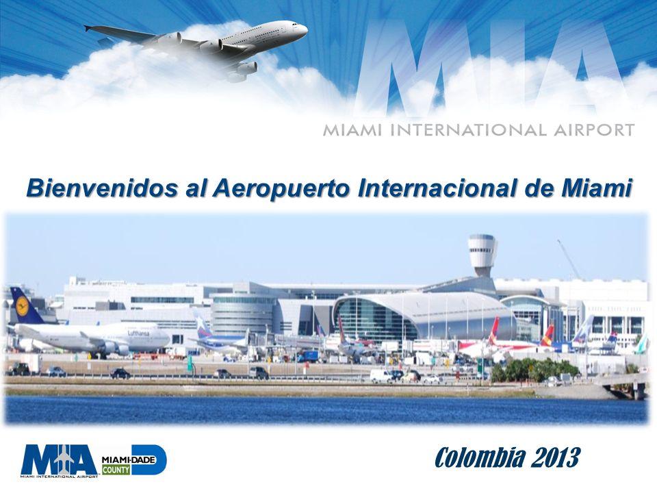 0 Bienvenidos al Aeropuerto Internacional de Miami Colombia 2013