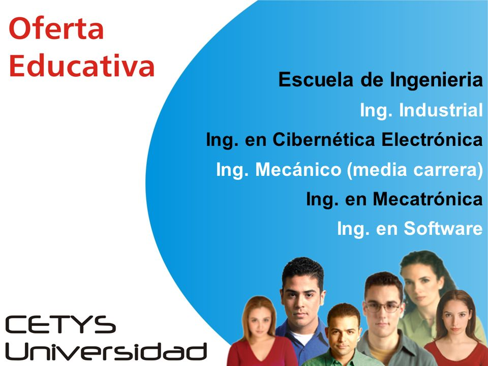 Escuela de Ingenieria Ing. Industrial Ing. en Cibernética Electrónica Ing.