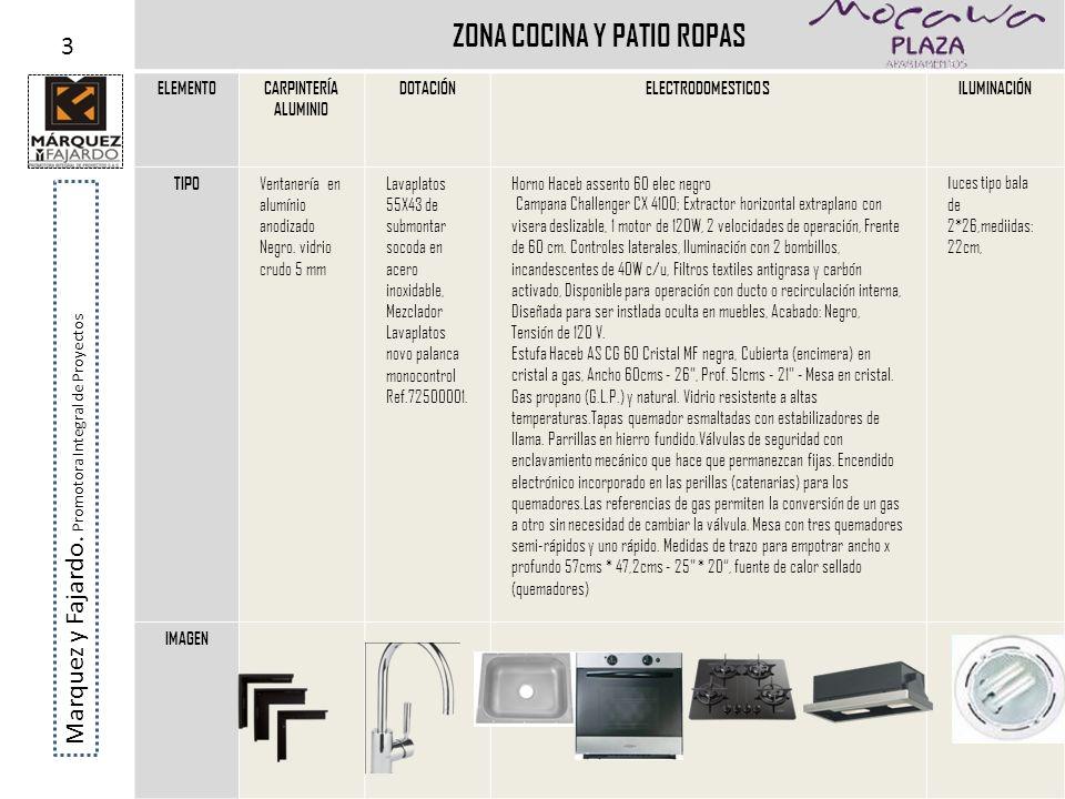 ZONA COCINA Y PATIO ROPAS ELEMENTOCARPINTERÍA ALUMINIO DOTACIÓNELECTRODOMESTICOSILUMINACIÓN TIPO Ventanería en alumínio anodizado Negro. vidrio crudo
