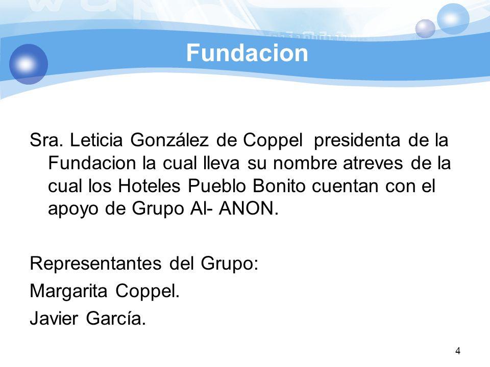 Fundacion Sra. Leticia González de Coppel presidenta de la Fundacion la cual lleva su nombre atreves de la cual los Hoteles Pueblo Bonito cuentan con