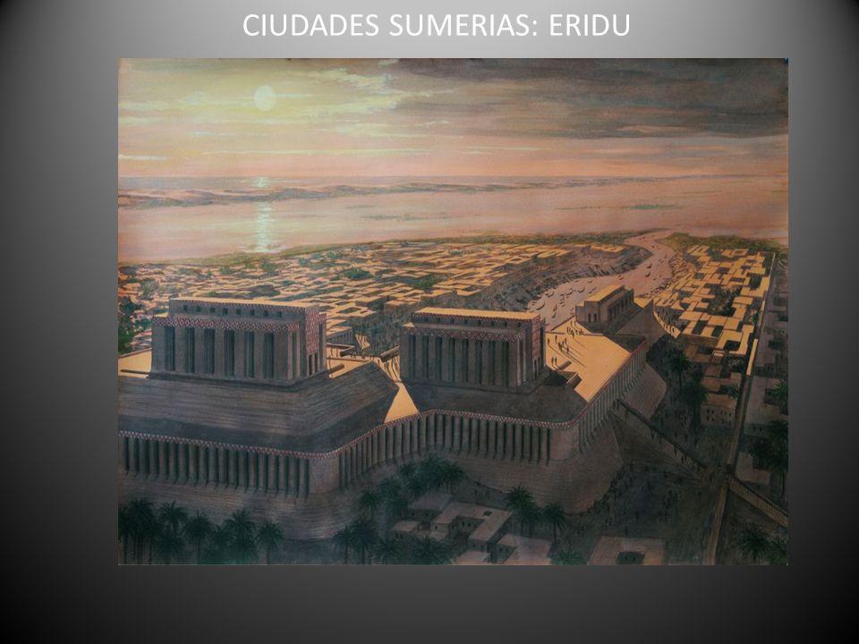 CIUDADES SUMERIAS: ERIDU