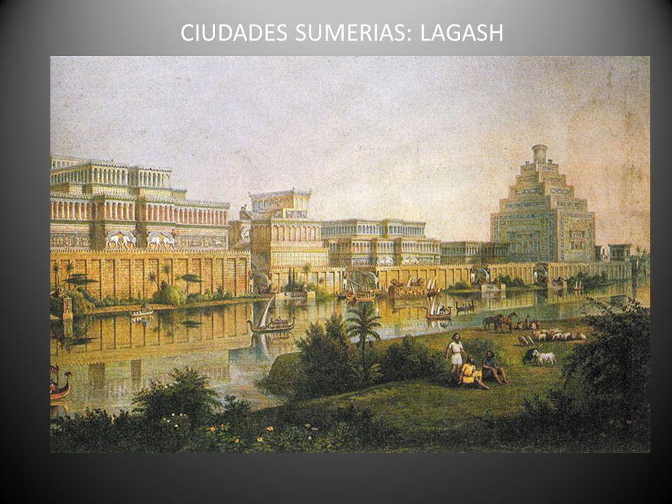 CIUDADES SUMERIAS: LAGASH