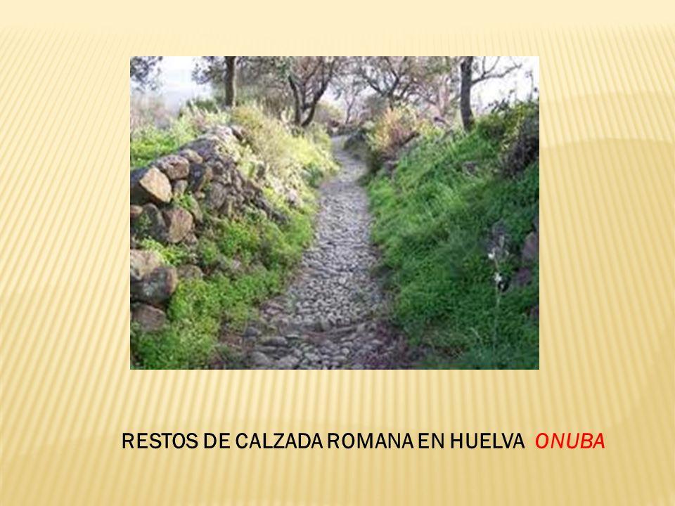 RESTOS DE CALZADA ROMANA EN HUELVA ONUBA