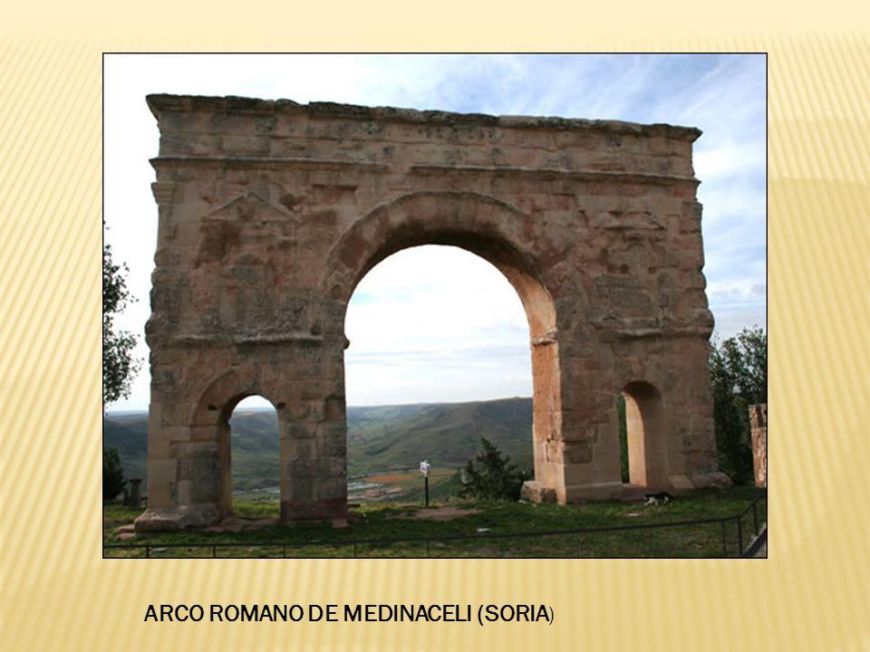ARCO ROMANO DE MEDINACELI (SORIA )