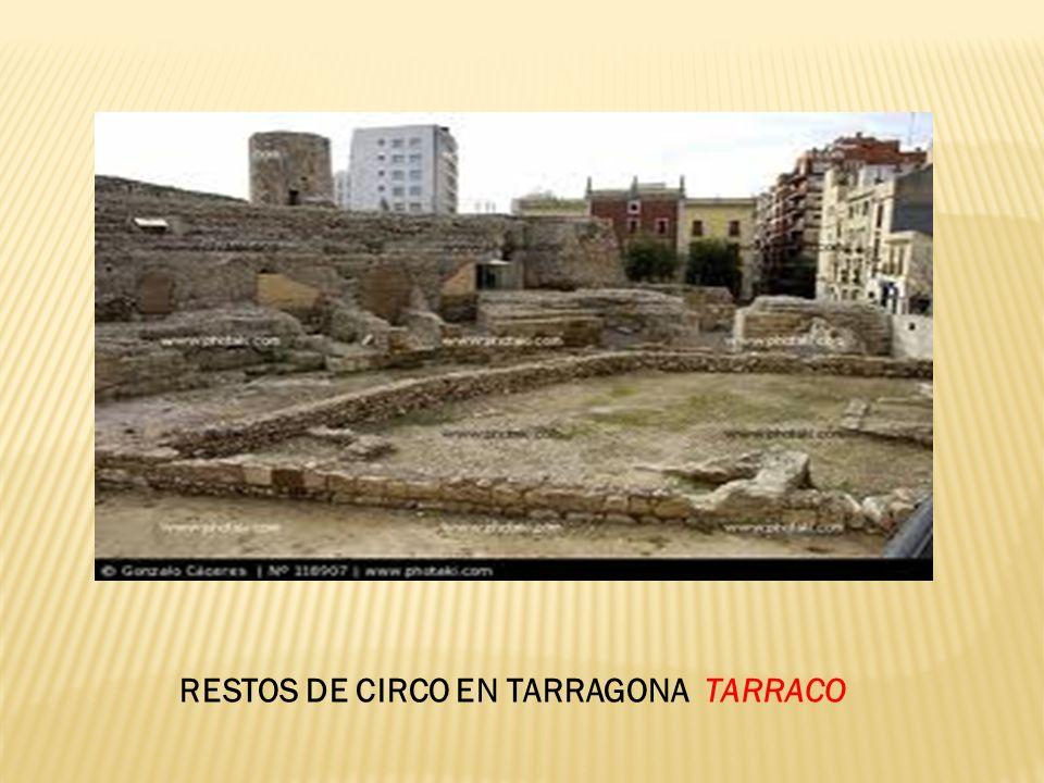 RESTOS DE CIRCO EN TARRAGONA TARRACO