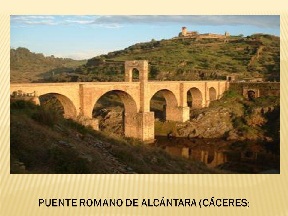 PUENTE ROMANO DE ALCÁNTARA (CÁCERES )