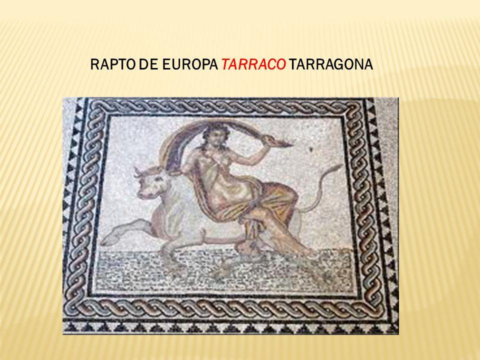 RAPTO DE EUROPA TARRACO TARRAGONA