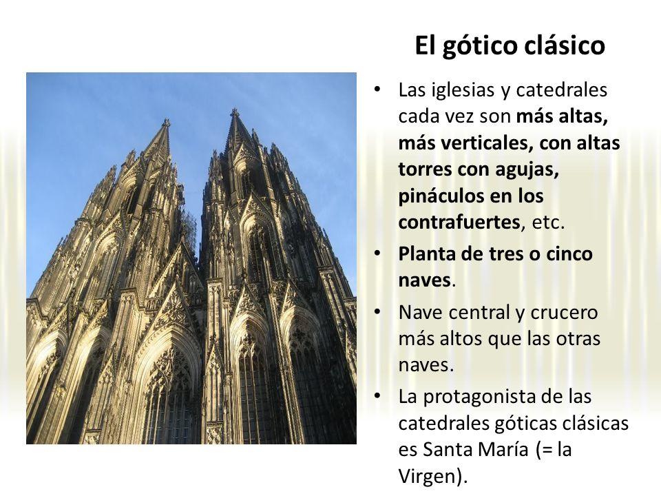 Las iglesias y catedrales cada vez son más altas, más verticales, con altas torres con agujas, pináculos en los contrafuertes, etc. Planta de tres o c