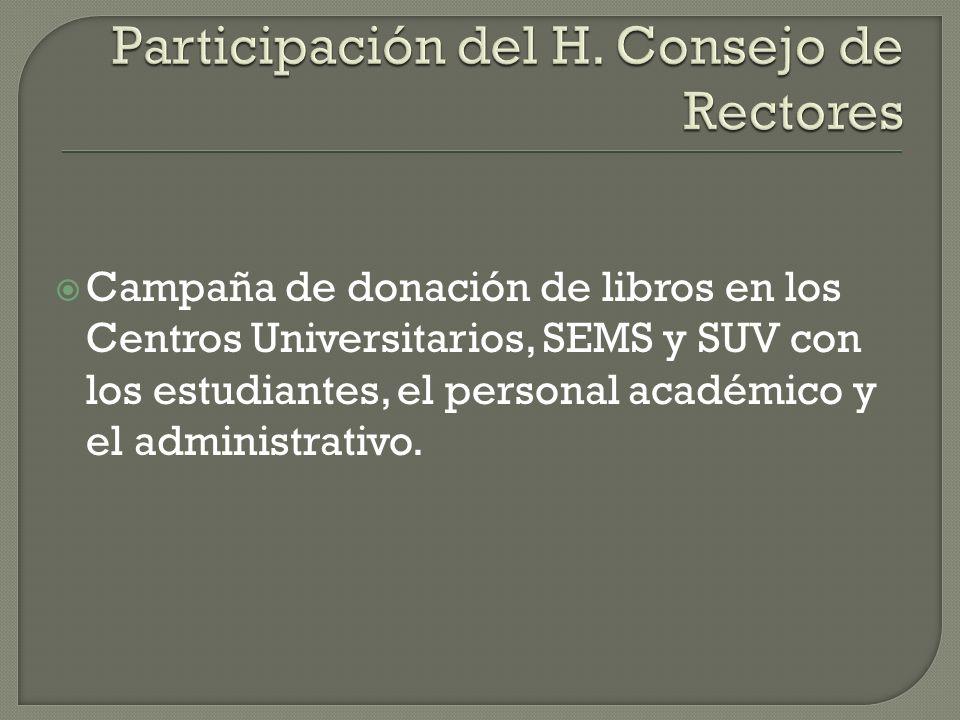 Campaña de donación de libros en los Centros Universitarios, SEMS y SUV con los estudiantes, el personal académico y el administrativo.
