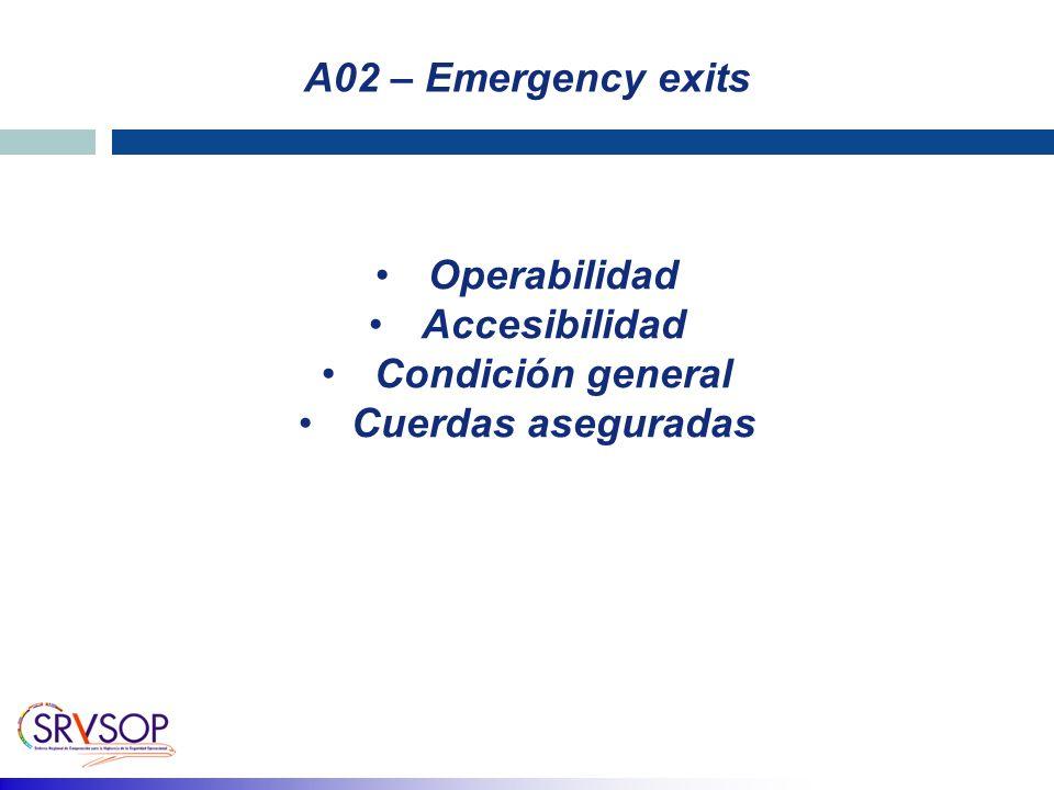 Operabilidad Accesibilidad Condición general Cuerdas aseguradas