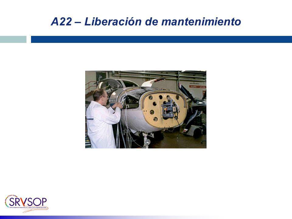 A22 – Liberación de mantenimiento