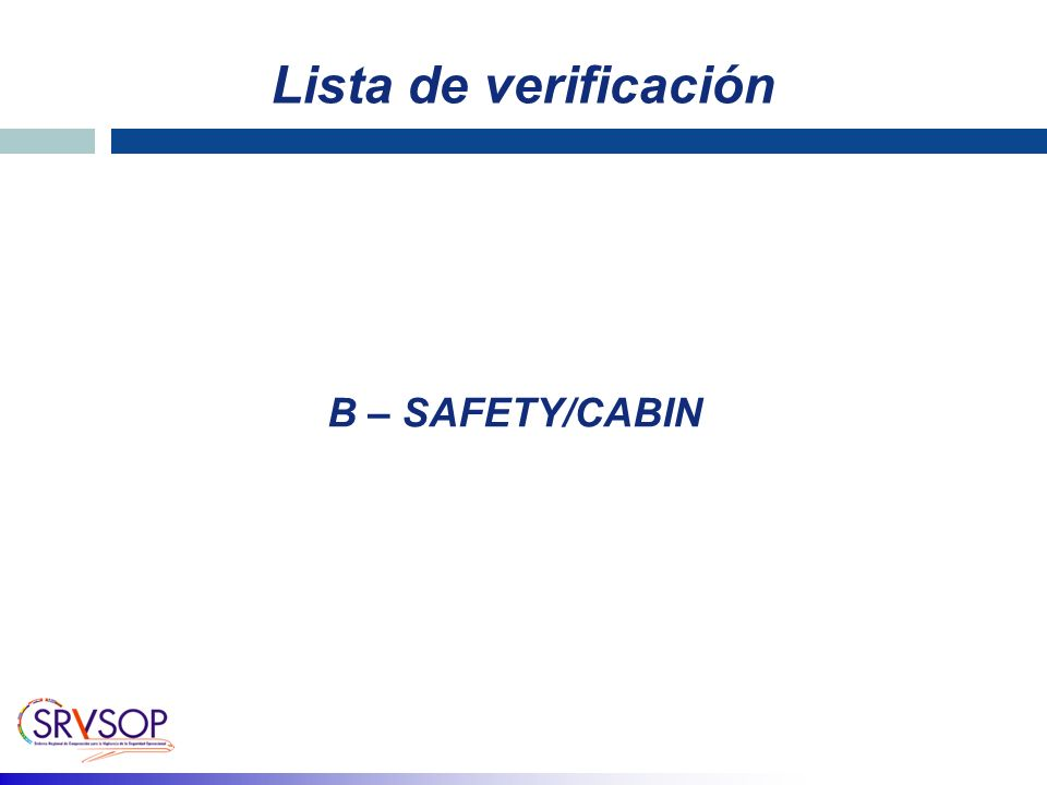 Lista de verificación B – SAFETY/CABIN