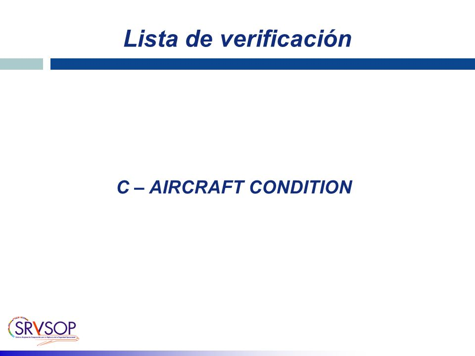 Lista de verificación C – AIRCRAFT CONDITION