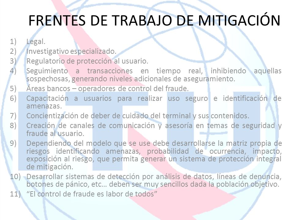 FRENTES DE TRABAJO DE MITIGACIÓN 1)Legal.2)Investigativo especializado.