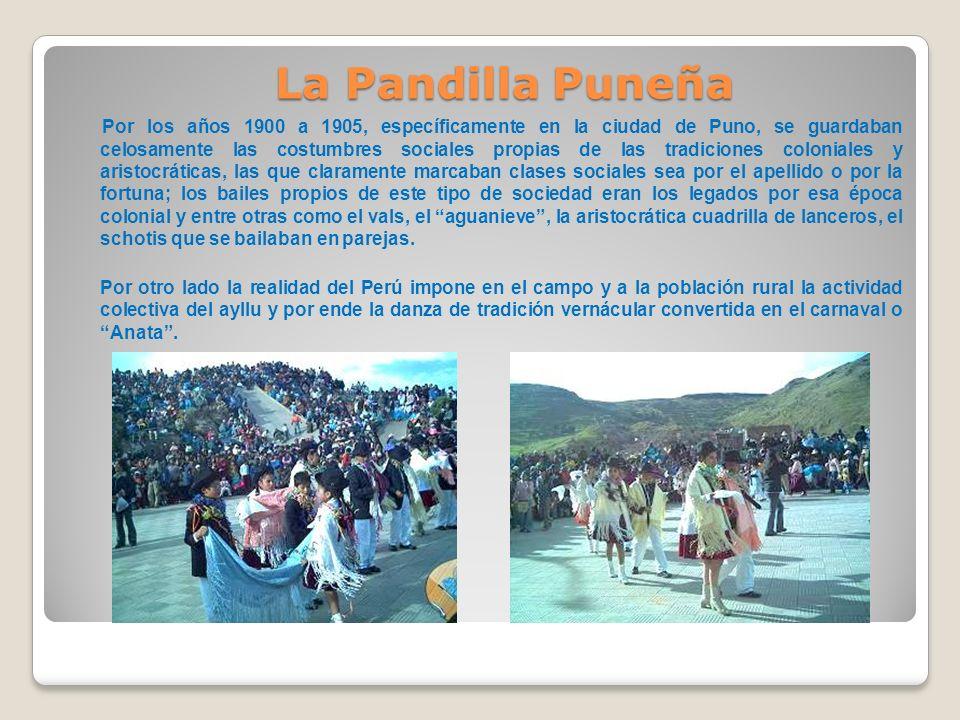 Por los años 1900 a 1905, específicamente en la ciudad de Puno, se guardaban celosamente las costumbres sociales propias de las tradiciones coloniales
