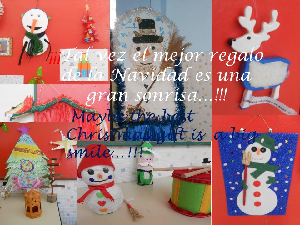 ¡¡¡Tal vez el mejor regalo de la Navidad es una gran sonrisa…!!! Maybe the best Christmas gift is a big smile…!!!