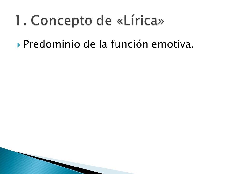 Predominio de la función emotiva.