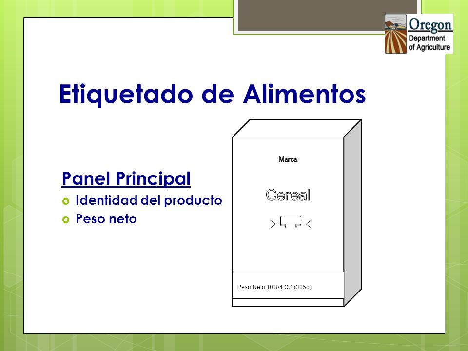 Etiquetado de Alimentos Panel Principal Identidad del producto Peso neto Peso Neto 10 3/4 OZ (305g)