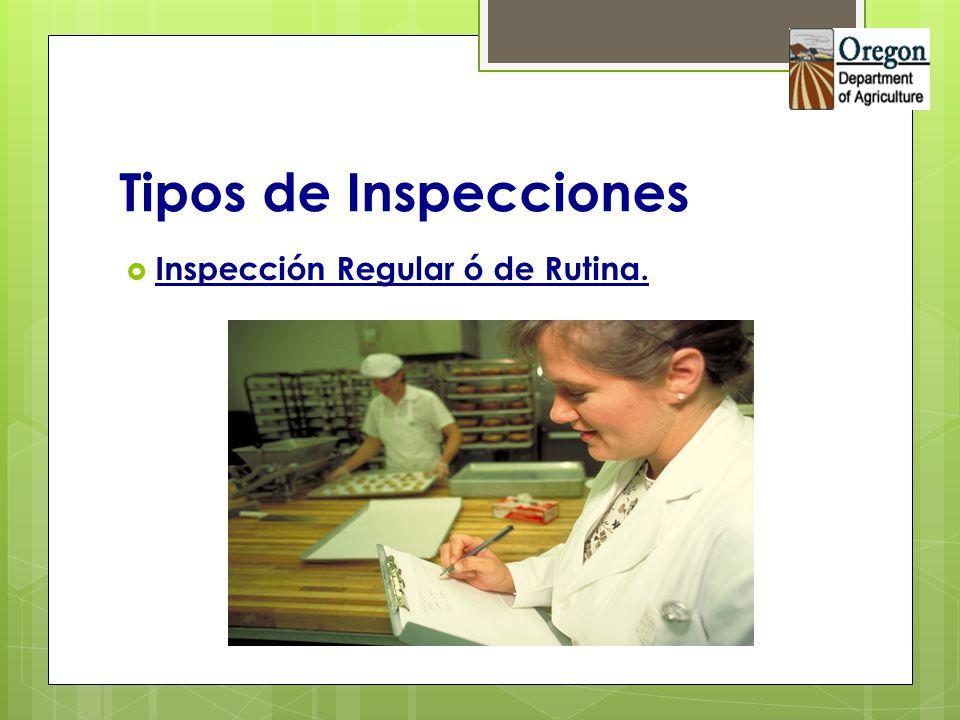 Tipos de Inspecciones Inspección Regular ó de Rutina.