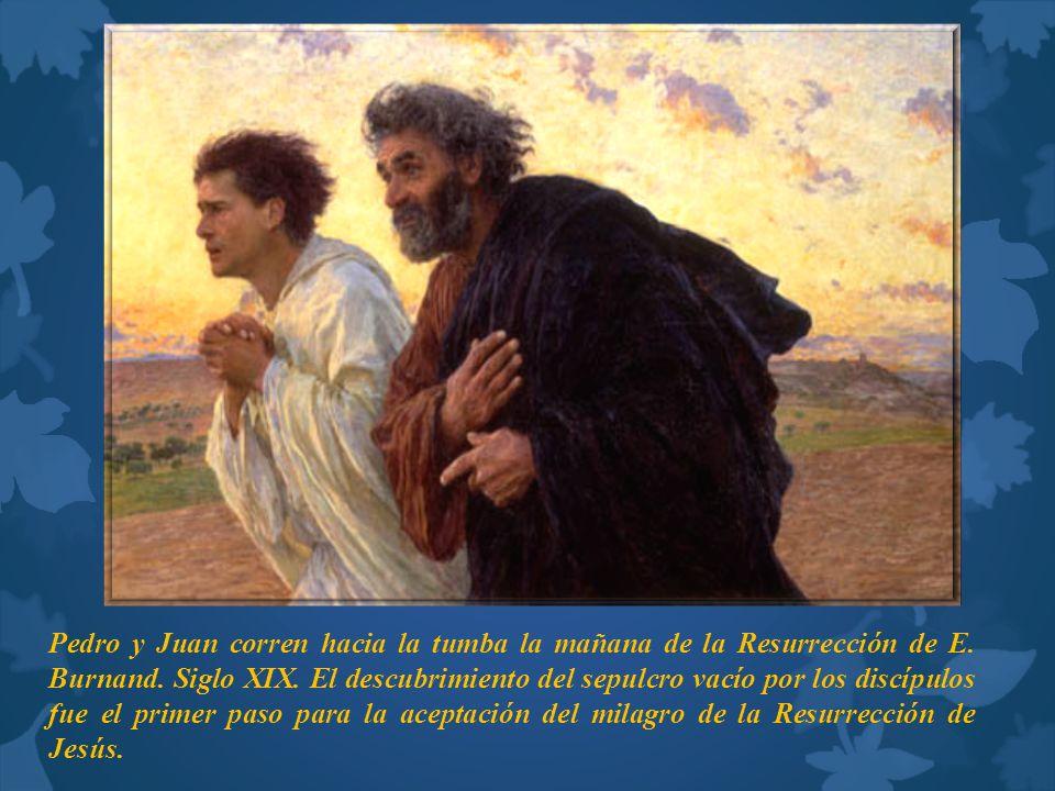 Pedro y Juan corren hacia la tumba la mañana de la Resurrección de E. Burnand. Siglo XIX. El descubrimiento del sepulcro vacío por los discípulos fue