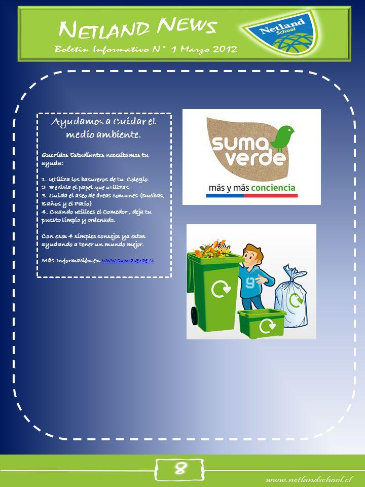 Ayudamos a Cuidar el medio ambiente. Queridos Estudiantes necesitamos tu ayuda: 1. Utiliza los basureros de tu Colegio. 2. Recicla el papel que utiliz