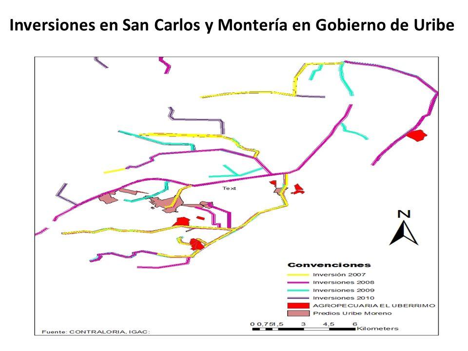 Inversiones en San Carlos y Montería en Gobierno de Uribe