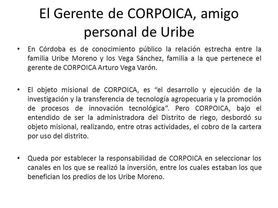 El Gerente de CORPOICA, amigo personal de Uribe En Córdoba es de conocimiento público la relación estrecha entre la familia Uribe Moreno y los Vega Sá