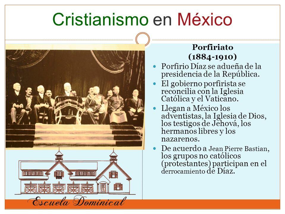 Porfiriato (1884-1910) Porfirio Díaz se adueña de la presidencia de la República. El gobierno porfirista se reconcilia con la Iglesia Católica y el Va