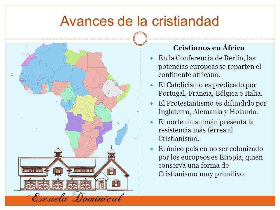 Cristianos en África En la Conferencia de Berlín, las potencias europeas se reparten el continente africano. El Catolicismo es predicado por Portugal,
