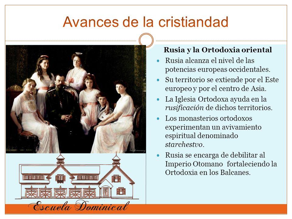 Rusia y la Ortodoxia oriental Rusia alcanza el nivel de las potencias europeas occidentales. Su territorio se extiende por el Este europeo y por el ce