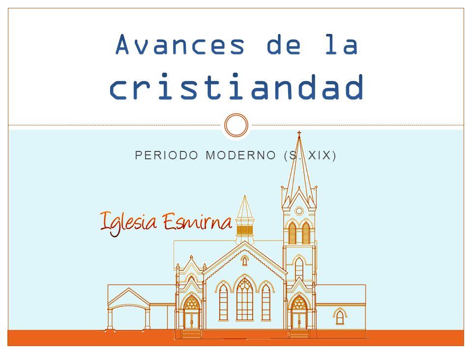 PERIODO MODERNO (S. XIX)
