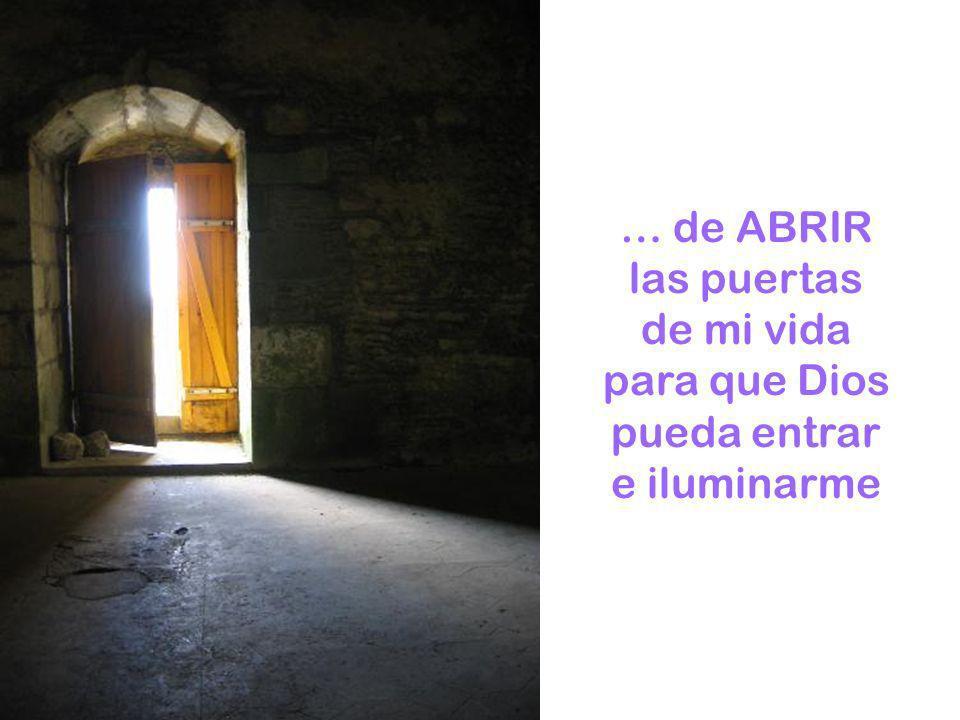 ... de ATENCIÓN, para descubrir por dónde llega el Señor, por dónde quiere acercarse