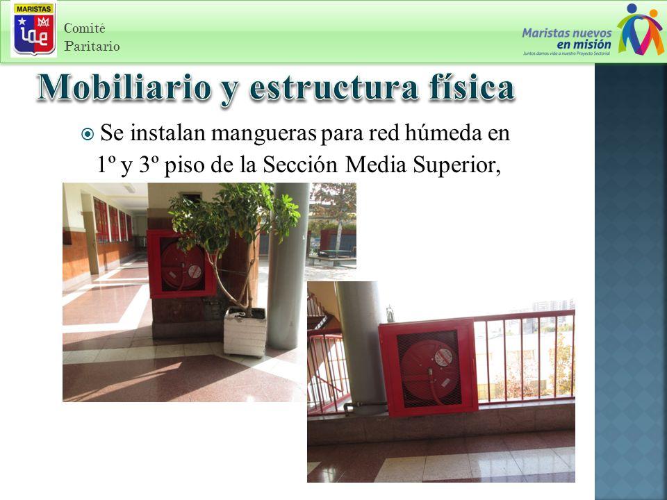 Comité Paritario Se instalan mangueras para red húmeda en 1º y 3º piso de la Sección Media Superior,