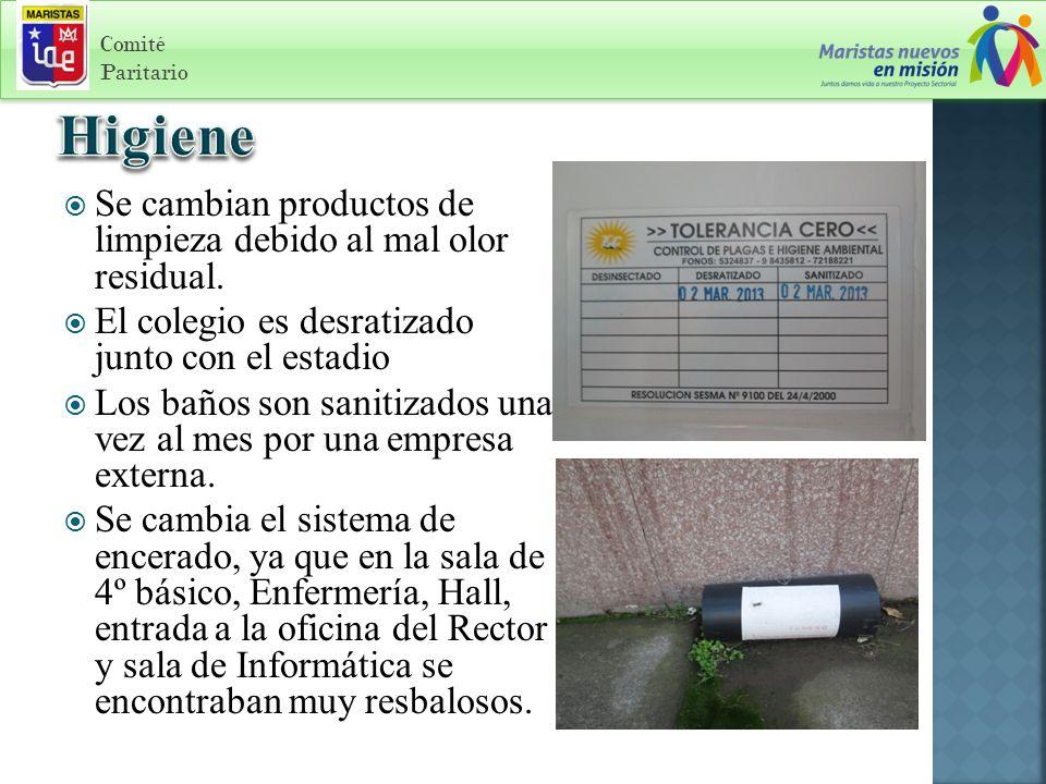 Comité Paritario Se cambian productos de limpieza debido al mal olor residual.