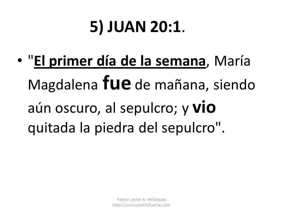 5) JUAN 20:1.