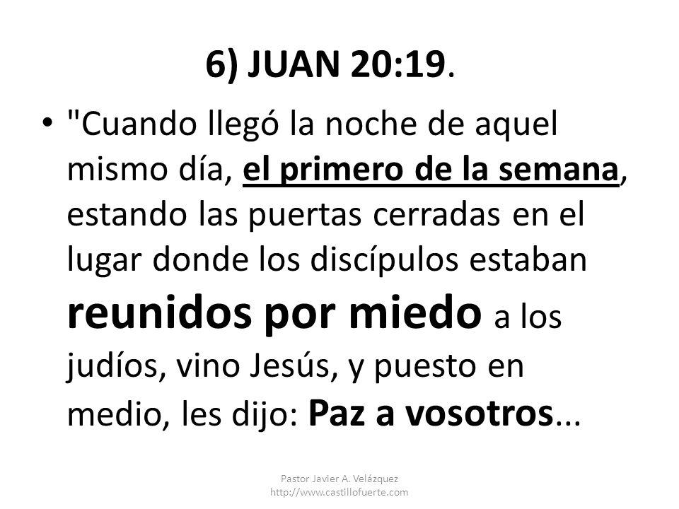 6) JUAN 20:19.