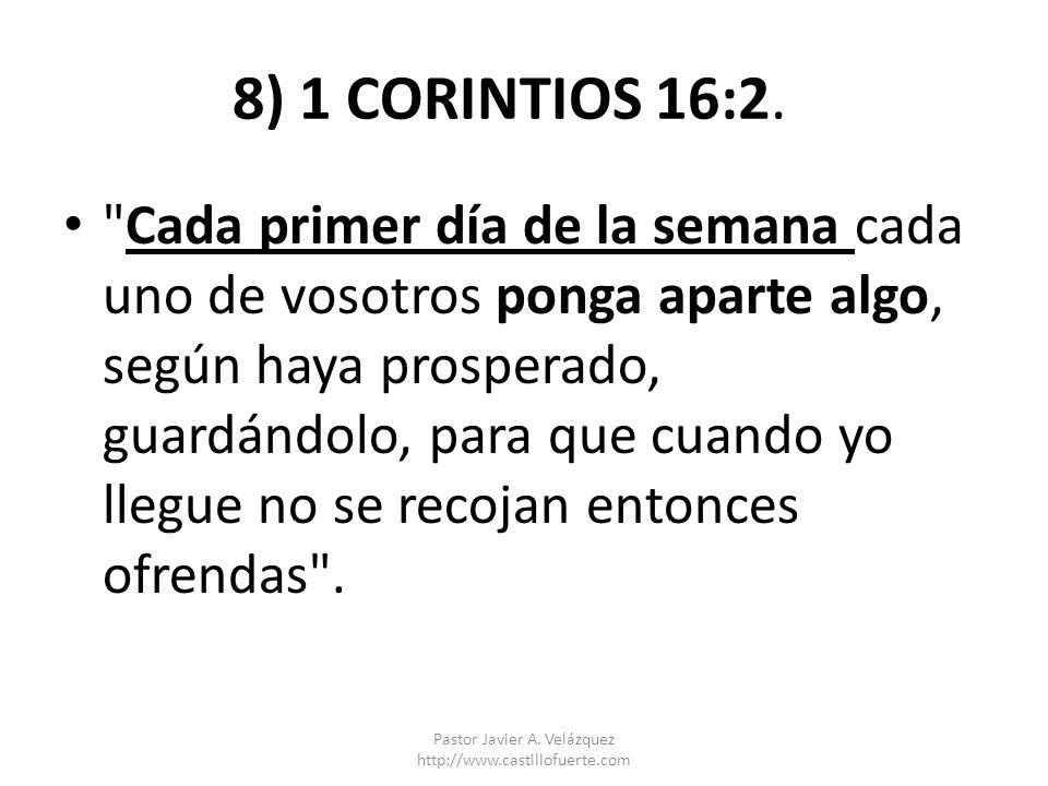 8) 1 CORINTIOS 16:2.