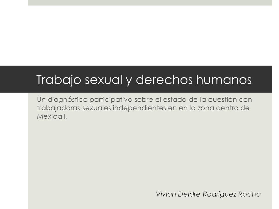 Trabajo sexual y derechos humanos Un diagnóstico participativo sobre el estado de la cuestión con trabajadoras sexuales independientes en en la zona c