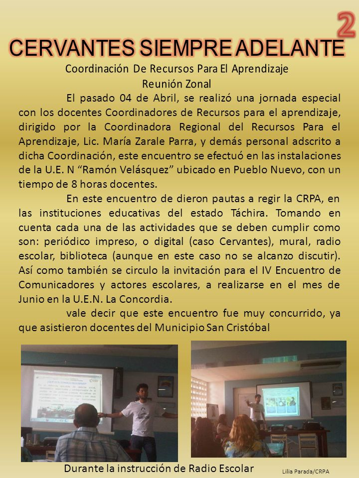 El pasado 28 de julio del presente año, se realizó en el auditórium de la Escuela Bolivariana Carlos Rangel Lamus, la exposición de experiencias significativas de las diferentes parroquias del municipio San Cristóbal realizadas durante el año escolar 2012-2013, por las Coordinaciones Institucionales (PYDE) la finalidad fue dar a conocer las actividades realizadas en pro de los niños, niñas y adolescentes, y de la Comunidad Educativa en general.