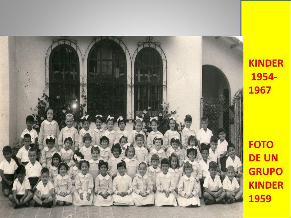 KINDER 1954- 1967 FOTO DE UN GRUPO KINDER 1959