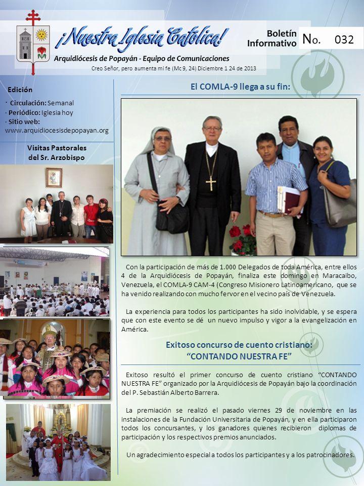 Creo Señor, pero aumenta mi fe (Mc 9, 24) Diciembre 1 24 de 2013 Edición · Circulación: Semanal · Periódico: Iglesia hoy · Sitio web: www.arquidiocesi