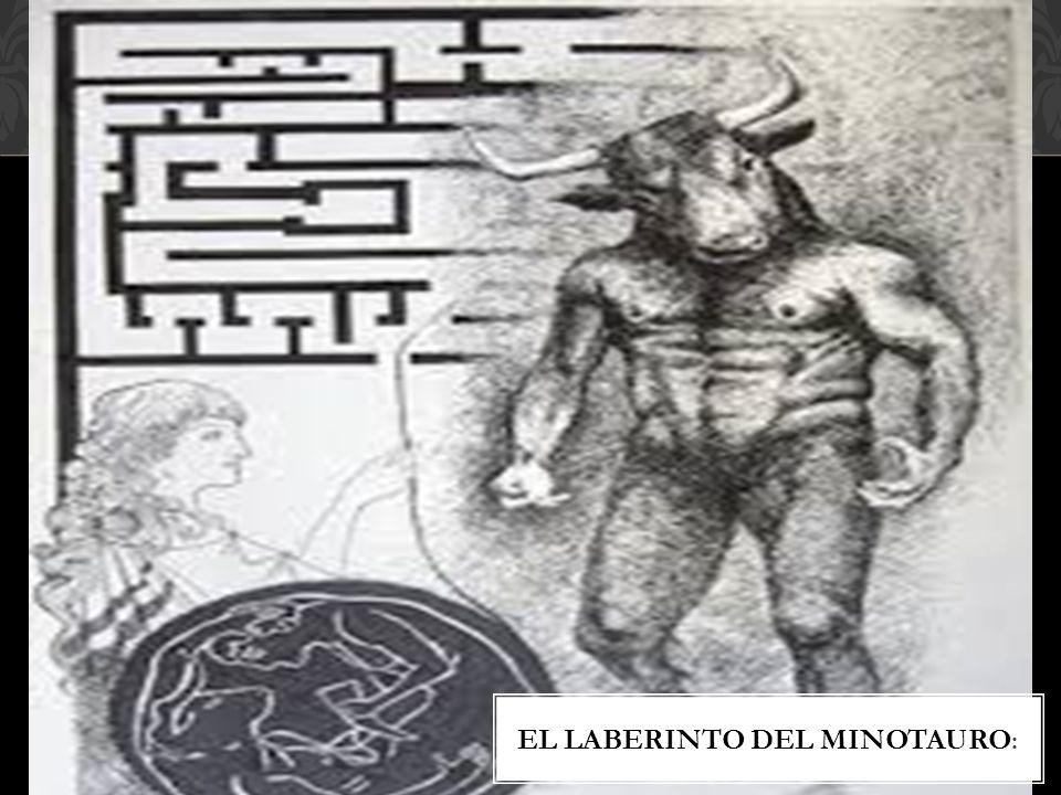 EL LABERINTO DEL MINOTAURO :