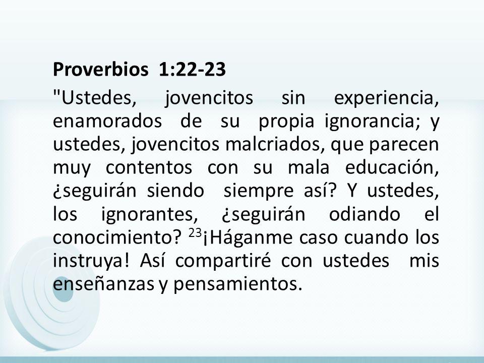 Proverbios 1:22-23