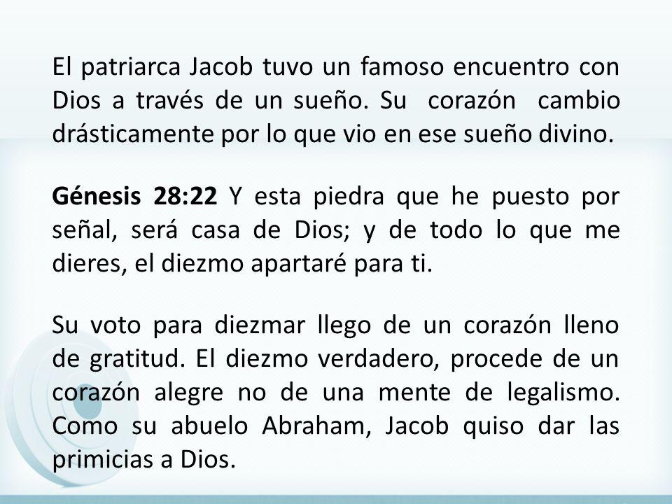 El patriarca Jacob tuvo un famoso encuentro con Dios a través de un sueño. Su corazón cambio drásticamente por lo que vio en ese sueño divino. Génesis