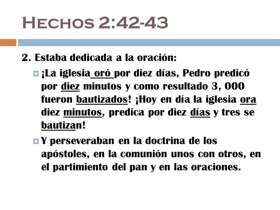 Hechos 2:42-43 2.